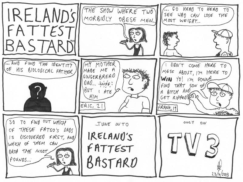 ireland's fattest bastard